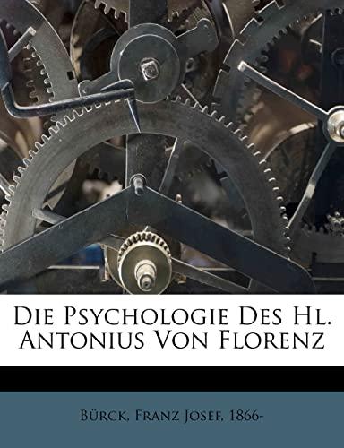 9781246112870: Die Psychologie Des Hl. Antonius Von Florenz