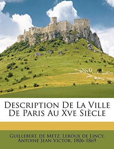 9781246265330: Description De La Ville De Paris Au Xve Siècle (French Edition)