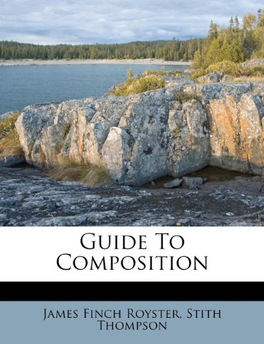 9781246269925: Guide To Composition