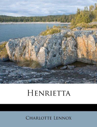 9781246291346: Henrietta