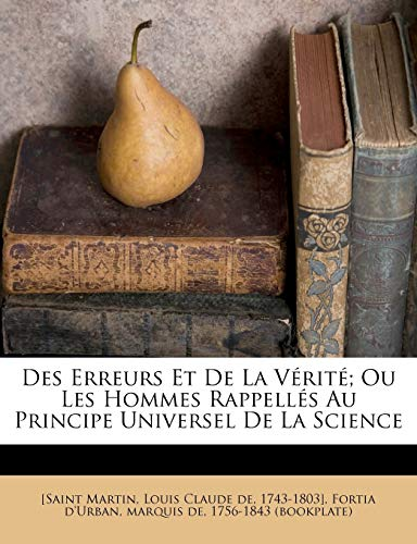 9781246291834: Des Erreurs Et de La Verite; Ou Les Hommes Rappelles Au Principe Universel de La Science