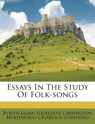 9781246402063: Essays In The Study Of Folk-songs