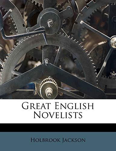 Great English Novelists (9781246416732) by Jackson, Holbrook