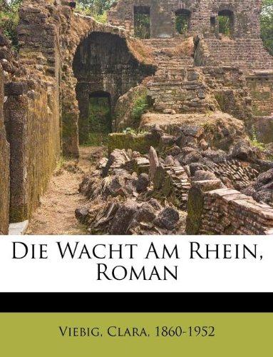 9781246426465: Die Wacht Am Rhein, Roman (German Edition)