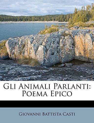 9781246441949: Gli Animali Parlanti: Poema Epico