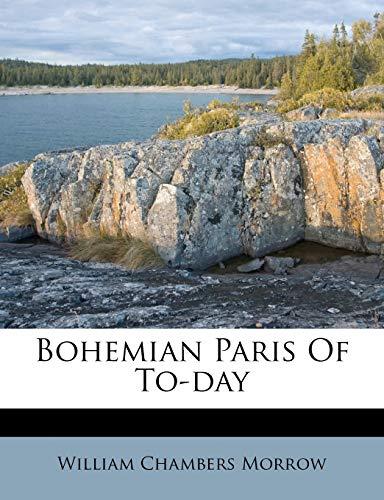9781246459494: Bohemian Paris Of To-day