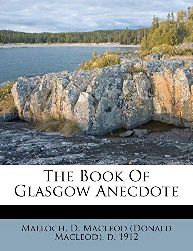 9781246522044: The Book Of Glasgow Anecdote