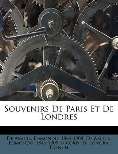 9781246563214: Souvenirs de Paris Et de Londres