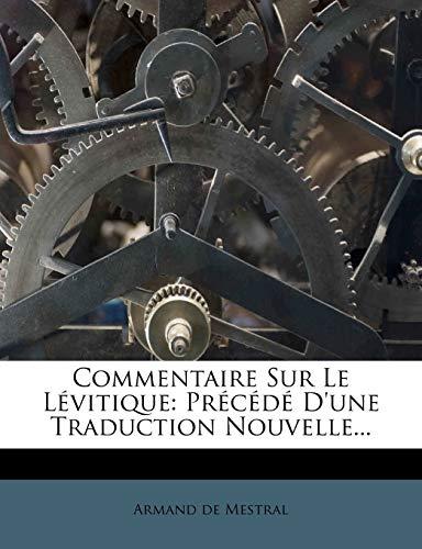9781246683677: Commentaire Sur Le Lévitique: Précédé D'une Traduction Nouvelle... (French Edition)
