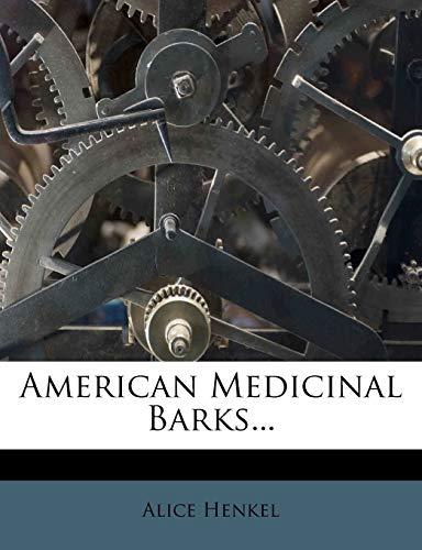 9781246685473: American Medicinal Barks...