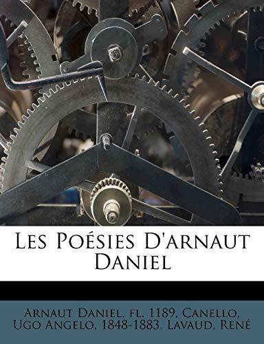 9781246740509: Les Poésies D'arnaut Daniel (French Edition)