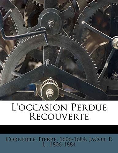 9781246744842: L'occasion Perdue Recouverte