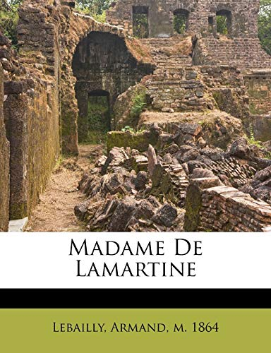 9781246848021: Madame de Lamartine