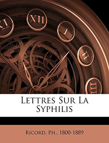 9781246890594: Lettres Sur La Syphilis (French Edition)