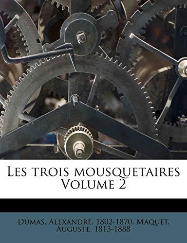 9781246902808: Les Trois Mousquetaires Volume 2