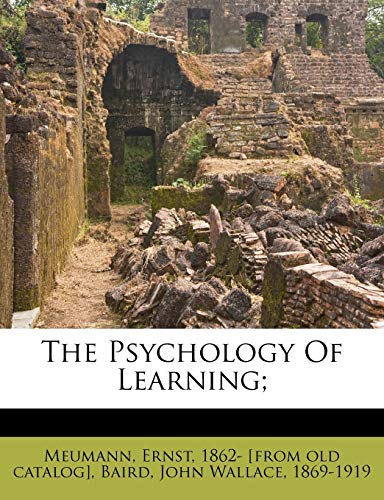9781246955941: The Psychology Of Learning;