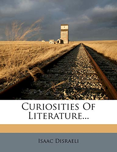 9781246992601: Curiosities Of Literature...