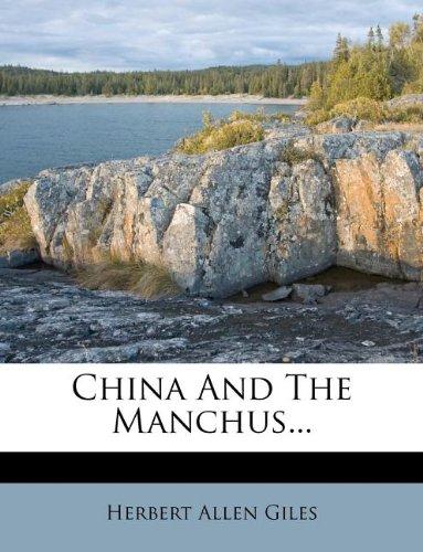 9781247009704: China And The Manchus...