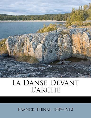 9781247032337: La Danse Devant L'Arche