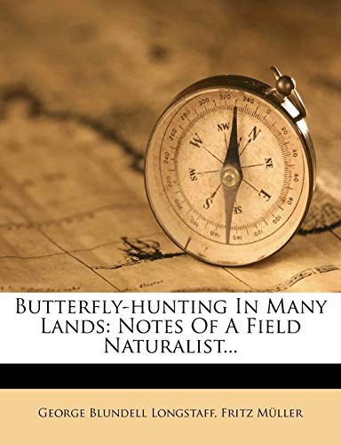 9781247306131: Butterfly-hunting In Many Lands: Notes Of A Field Naturalist...