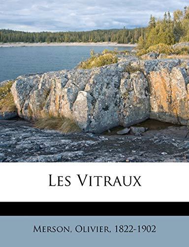 9781247447964: Les Vitraux