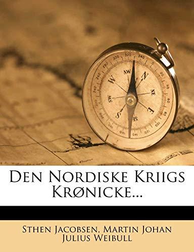 9781247476452: Den Nordiske Kriigs Krønicke... (Danish Edition)