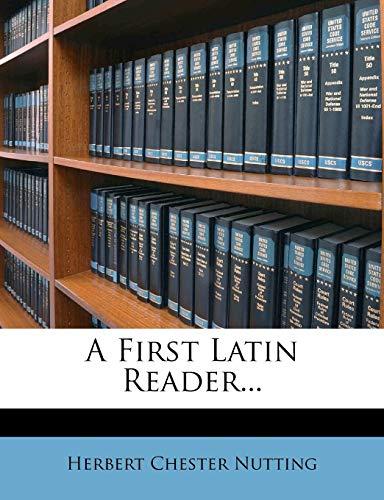 9781247554365: A First Latin Reader... (Latin Edition)