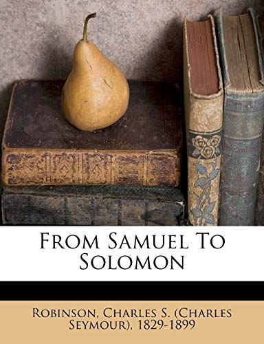 9781247578651: From Samuel To Solomon