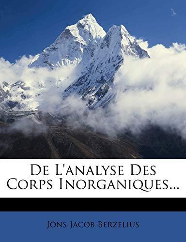 9781247634746: de L'Analyse Des Corps Inorganiques...