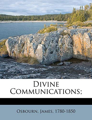 9781247700861: Divine Communications;