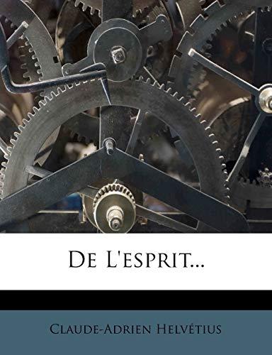 9781247830957: de L'Esprit.