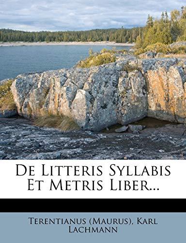 9781247838991: De Litteris Syllabis Et Metris Liber...