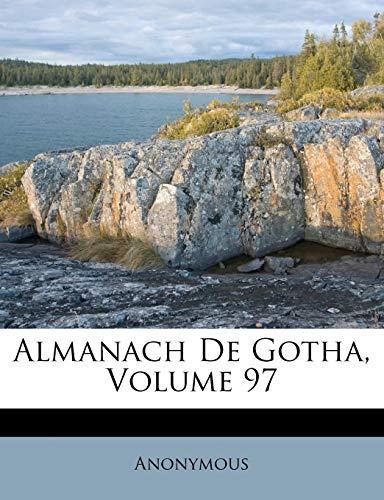 9781247928067: Almanach De Gotha, Volume 97 (French Edition)