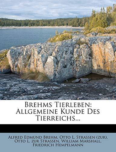 9781247957937: Brehms Tierleben: Allgemeine Kunde Des Tierreichs... (German Edition)