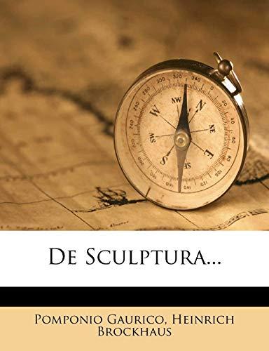 9781248045428: Pomponius Gauricus de Sculptura. (German Edition)
