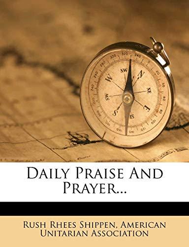 9781248087022: Daily Praise And Prayer...