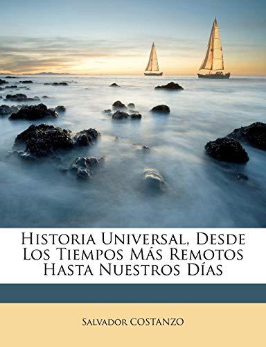 9781248091319: Historia Universal, Desde Los Tiempos Más Remotos Hasta Nuestros Días