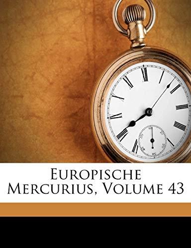 9781248206478: Europische Mercurius, Volume 43 (Latin Edition)