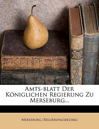 9781248271513: Amts-blatt Der Königlichen Regierung Zu Merseburg...