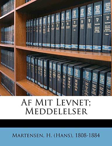 9781248331903: Af Mit Levnet; Meddelelser (Danish Edition)