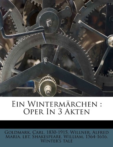 9781248341612: Ein Wintermarchen: Oper in 3 Akten