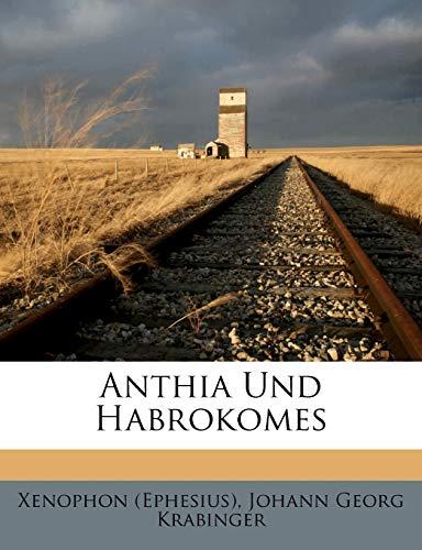 9781248364468: Anthia Und Habrokomes