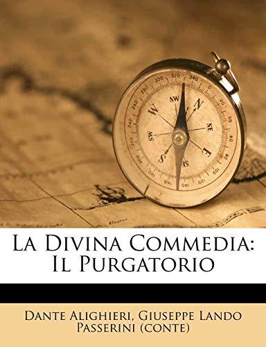 9781248372845: La Divina Commedia: Il Purgatorio