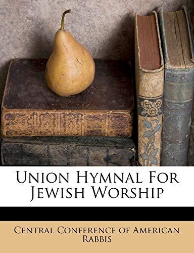 9781248426609: Union Hymnal For Jewish Worship