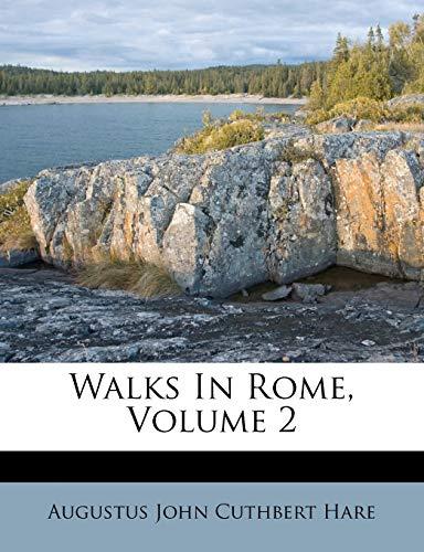 9781248446256: Walks In Rome, Volume 2