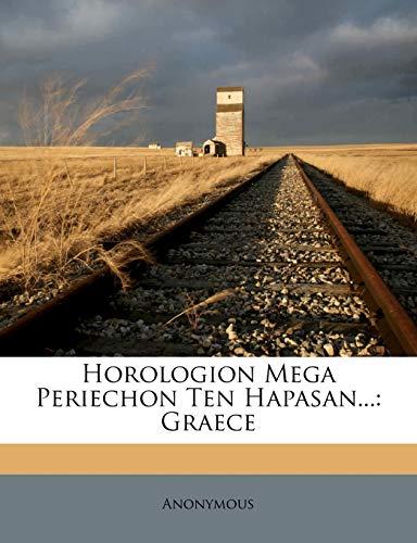 Horologion Mega Periechon Ten Hapasan.: Graece