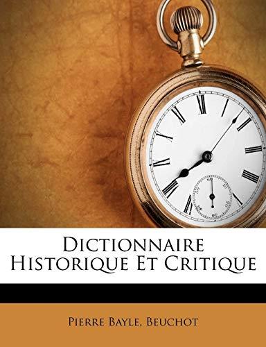 9781248459669: Dictionnaire Historique Et Critique