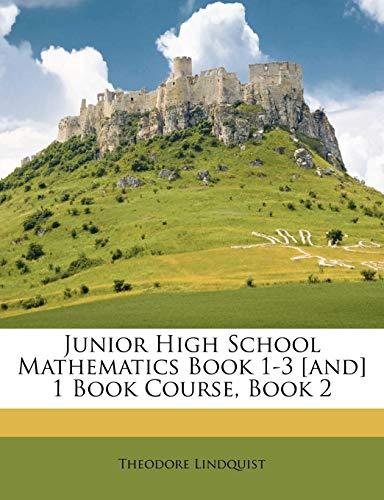 9781248493045: Junior High School Mathematics Book 1-3 [and] 1 Book Course, Book 2
