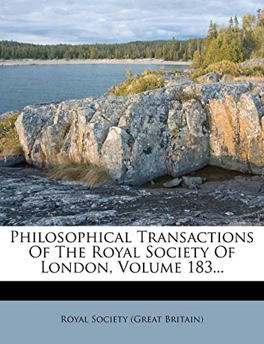 9781248535080: Philosophical Transactions Of The Royal Society Of London, Volume 183...