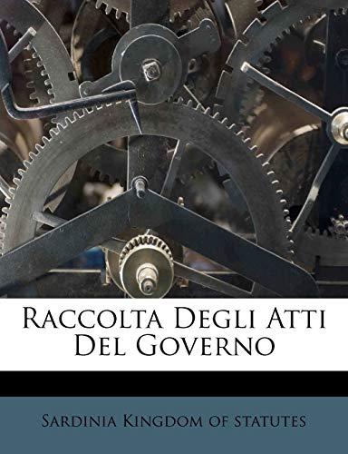 Raccolta Degli Atti del Governo (Paperback)